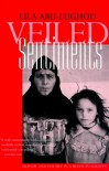 Veiled Sentiments: Honor and Poetry in a Bedouin Society (updated with a new preface) - Lila Abu-Lughod
