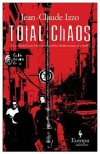 Total Chaos - Jean-Claude Izzo, Howard Curtis