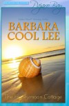 The Honeymoon Cottage (A Pajaro Bay Romance) - Barbara Cool Lee