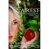Fairest (An Unfortunate Fairy Tale, #2) - Chanda Hahn