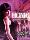 Home (Downside Ghosts): A HeroesandHeartbreakers.com Original - Stacia Kane