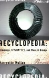 Recyclopedia: Trimmings, S*PeRM**K*T, and Muse & Drudge - Harryette Mullen