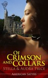 Of Crimson and Collars (American Satyrs #1) - Stella Price, Audra Price