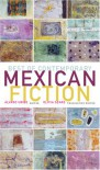 Best of Contemporary Mexican Fiction - Alvaro Uribe, Cristina Rivera Garza