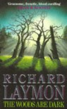 The Woods are Dark - Richard Laymon