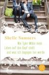 Wie Tyler Wilkie mein Leben auf den Kopf stellt und was ich dagegen tun werde - Shelle Sumners