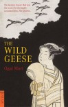 The Wild Geese - Ōgai Mori, Kingo Ochiai, Sanford Goldstein