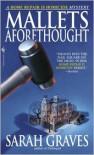 Mallets Aforethought - Sarah Graves
