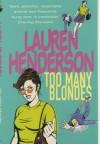 Too Many Blondes - Lauren Henderson