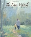 The Deer Watch - Pat Lowery Collins, David Slonim