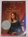 Ella Enchanted - Gail Carson Levine