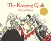 The Keeping Quilt - Patricia Polacco