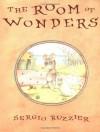 The Room of Wonders - Sergio Ruzzier