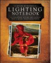 Kevin Kubota's Lighting Notebook: 101 Lighting Styles and Setups for Digital Photographers - Kevin Kubota
