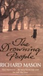 The Drowning People - Richard Mason