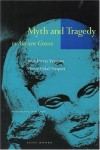 Myth and Tragedy in Ancient Greece - Jean-Pierre Vernant, Pierre Vidal-Naquet, Janet Lloyd
