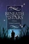 Beneath the Stars - Lynn Charles