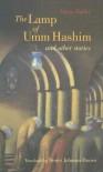 The Lamp of Umm Hashim and Other Stories - Yahya Hakki, يحيى حقي