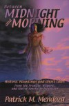 Between Midnight and Morning - Patrick Mendoza