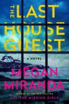 The Last House Guest  - Ms. Megan Miranda