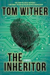 The Inheritor - Tom Wither