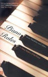Piano Roles: Three Hundred Years of Life with the Piano - James Parakilas