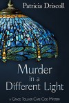 Murder in a Different Light (A Grace Tolliver Cape Cod Mystery) - Patricia Driscoll