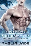 Dragon Redemption - Amelia Jade