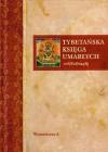 Tybetańska księga umarłych - Ireneusz Kania
