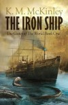 The Iron Ship - K. McKinley