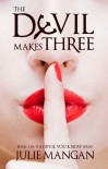 The Devil Makes Three - Julie Mangan