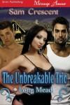 The Unbreakable Trio - Sam Crescent