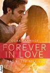Forever in Love - Das Beste bist du - Cora Carmack, Nele Quegwer