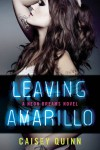 Leaving Amarillo - Caisey Quinn