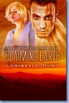 Claiming Earth - Loribelle Hunt