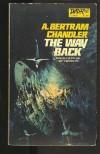 The Way Back - A. Bertram Chandler