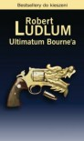 Ultimatum Bourne'a - Ludlum Robert