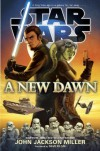 A New Dawn: Star Wars - Dave Filoni, John Jackson Miller