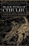 Black Wings of Cthulhu - S.T. Joshi