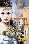 Beloved Crusader - Vijaya Schartz