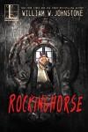 Rockinghorse - William W. Johnstone