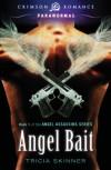 Angel Bait: Book 1 of the Angel Assassins Series (Crimson Romance) - Tricia Skinner