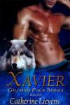 Xavier (Gillham Pack #1) - Catherine Lievens