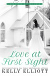 Love At First Sight (Southern Bride #1) - Kelly Elliott