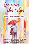 Love on the Edge (Mindful Authors Retreat Series Book 3) - Kathleen Shoop