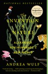 The Invention of Nature: Alexander von Humboldt's New World - Andrea Wulf
