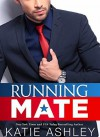Running Mate - Katie Ashley
