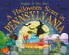 A Halloween Scare in Pennsylvania[HALLOWEEN SCARE IN PENNSYLVANI][Hardcover] - EricJames