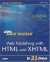 Sams Teach Yourself Web Publishing with HTML & XHTML in 21 Days (4th Edition) - Laura Lemay, Rafe Colburn