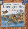 How I Learned Geography - Uri Shulevitz